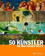 50 Künstler, die man kennen sollte