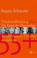 55plus - Die Kunst des Älterwerdens