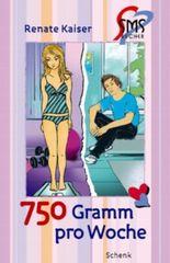 750 Gramm pro Woche (SMS-Bücher)