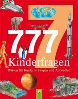 777 Fragen und Antworten für Kinder