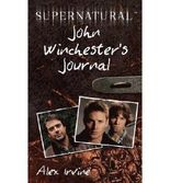 (Supernatural: John Winchester's Journal) By Irvine, Alex (Author) Paperback on (04 , 2011)