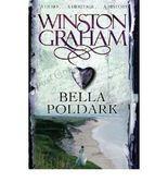 [(Bella Poldark: A Novel of Cornwall 1818-1820)] [Author: Winston Graham] published on (June, 2008)