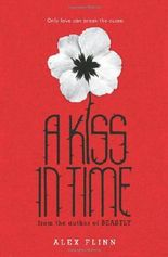 [A Kiss in Time]A Kiss in Time BY Flinn, Alex(Author)Paperback