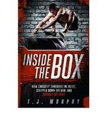 [ [ [ Inside the Box: How Crossfit Shredded the Rules, Stripped Down the Gym, and Rebuilt My Body - IPS [ INSIDE THE BOX: HOW CROSSFIT SHREDDED THE RULES, STRIPPED DOWN THE GYM, AND REBUILT MY BODY - IPS ] By Murphy, T J ( Author )Sep-01-2012 Paperback