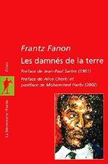 By Frantz Fanon Les Damnes de la Terre [Paperback]