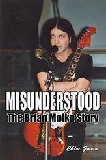 Misunderstood - The Brian Molko Story by Chloe Govan (2010-09-09)