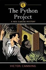 By Victor Canning The Python Project: A Rex Carver Mystery (Arcturus Crime Classics) (Crime Classics 3) [Paperback]