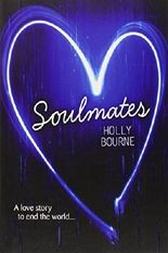 Soulmates: Written by Holly Bourne, 2013 Edition, Publisher: Usborne Publishing Ltd [Paperback]