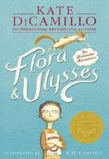 Flora & Ulysses: The Illuminated Adventures: Written by Kate DiCamillo, 2014 Edition, Publisher: Walker [Paperback]