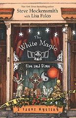The White Magic Five and Dime (Tarot Mysteries): Written by Steve Hockensmith, 2014 Edition, Publisher: Midnight Ink [Paperback]