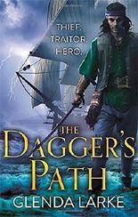 The Dagger's Path: Book 2 of The Forsaken Lands: Written by Glenda Larke, 2015 Edition, Publisher: Orbit [Paperback]