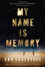 By Brashares, Ann [ [ My Name Is Memory ] ] Jun-2011[ Paperback ]