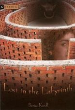 [(Lost in the Labyrinth )] [Author: Patrice Kindl] [Sep-2005]