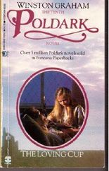 The Loving Cup: A Novel of Cornwall, 1813-1815 (Poldark 10)
