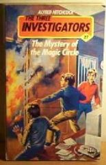 The Mystery of the Magic Circle (Three Investigators Mysteries)