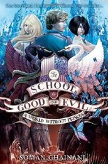 The School for Good and Evil - A World without Princes