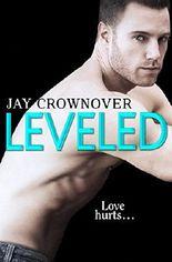 Leveled: A Novella (Saints of Denver)