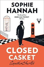 Closed Casket: The New Hercule Poirot Mystery
