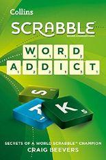 Word Addict: secrets of a world SCRABBLE champion
