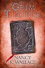 Grim Tidings (Wolves of Llisé, Book 2) (Wolves of Llise)