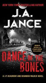 Dance of the Bones: A J. P. Beaumont and Brandon Walker Novel (J. P. Beaumont Novel)