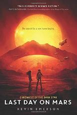 Last Day on Mars (Chronicle of the Dark Star)
