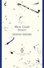 New Grub Street (The Penguin English Library)