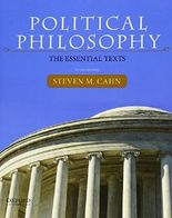 Political Philosophy: The Essential Texts