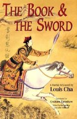 The Book and the Sword (The Martial Arts Novels of Louis Cha)