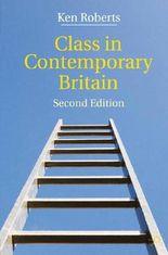 Class in Contemporary Britain