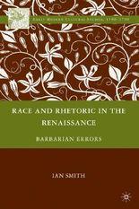 Race and Rhetoric in the Renaissance