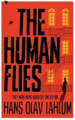 The Human Flies (K2 and Patricia series Book 1)