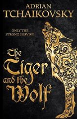 The Tiger and the Wolf: Echoes of the Fall: Book One