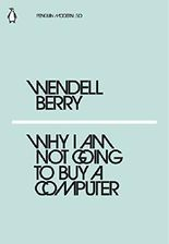 Why I Am Not Going to Buy a Computer (Penguin Modern)