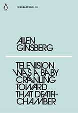 Television Was a Baby Crawling Toward That Deathchamber (Penguin Modern)