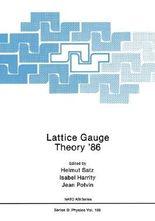 Lattice Gauge Theory '86
