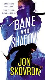 Bane and Shadow (The Empire of Storms)