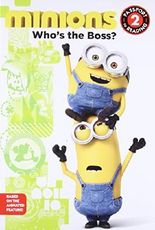 Minions: Who's the Boss? (Passport to Reading Level 2)