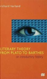 Literary Theory from Plato to Barthes