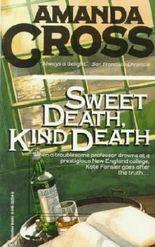 Sweet Death, Kind Death (Kate Fansler Novels)
