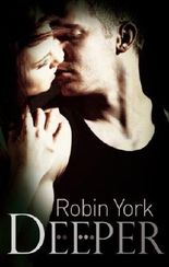 Deeper (Caroline and West Book 1)