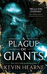 A Plague of Giants (Seven Kennings Book 1)