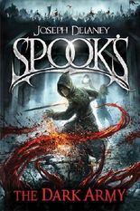 Spook's: The Dark Army (The Starblade Chronicles)