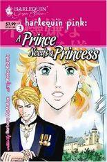 A Prince Needs a Princess (Harlequin Ginger Blossom Mangas)