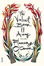 The Violent Bear It Away (FSG Classics)