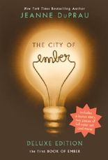 The City of Ember Deluxe Edition: The First Book of Ember (Books of Ember)