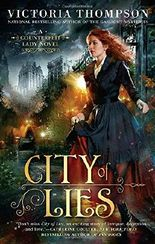 City Of Lies (Counterfeit Lady Novel)