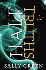 Half Truths (The Half Bad Trilogy)