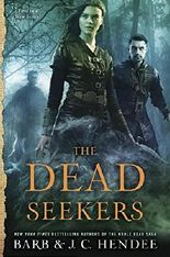 The Dead Seekers (Dead Seekers Novel)