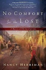 No Comfort for the Lost (Mystery of Old San Francisco)